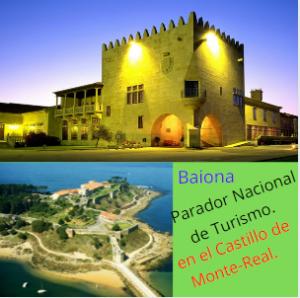 Parador Nacional de Turismo, Baiona.