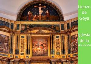 Lienzo de Goya en la Iglesia de la Asunción